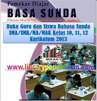 Download Buku Siswa Bahasa Sunda SMA/SMK/MA/MAK Kelas 10 11 12 Kurikulum 2013