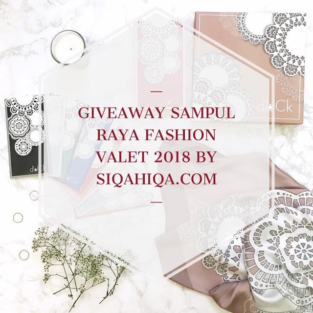 Giveaway Sampul Raya Fashion Valet 2018 by Siqahiqa.com