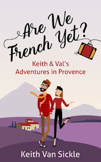 French Village Diaries #FranceEtMoi Keith Van Sickle