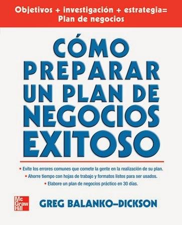 Cómo preparar un plan de negocios exitoso – Greg Balanko-Dickson