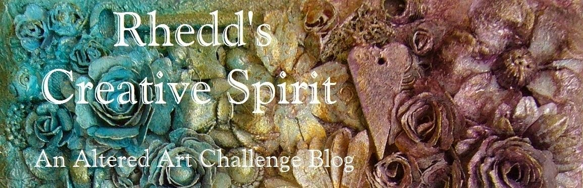 Rhedd's Creative Spirit. An altered art challenge