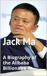Download Free Jack Ma: A Biography of the Alibaba book pdf