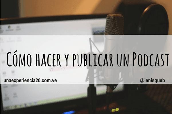 como-hacer-publicar-subir-un-podcast