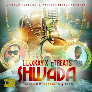 [feature]LexxKay & gTBEATS - Shwada