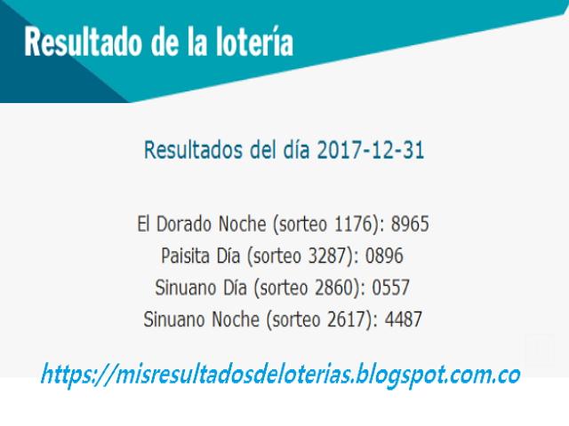 Como jugo la lotería anoche | Resultados diarios de la lotería y el chance | resultados del dia 31-12-2017