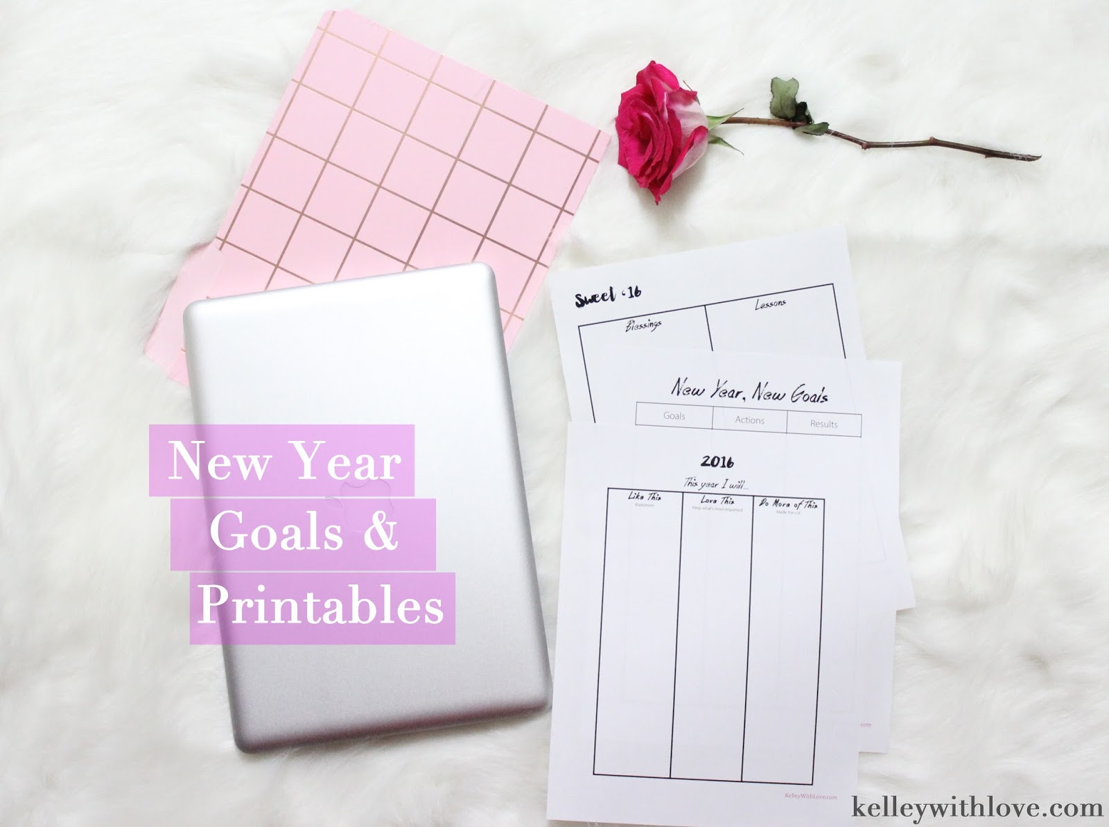 Kelley With Love New Years Goals Printable Worksheets