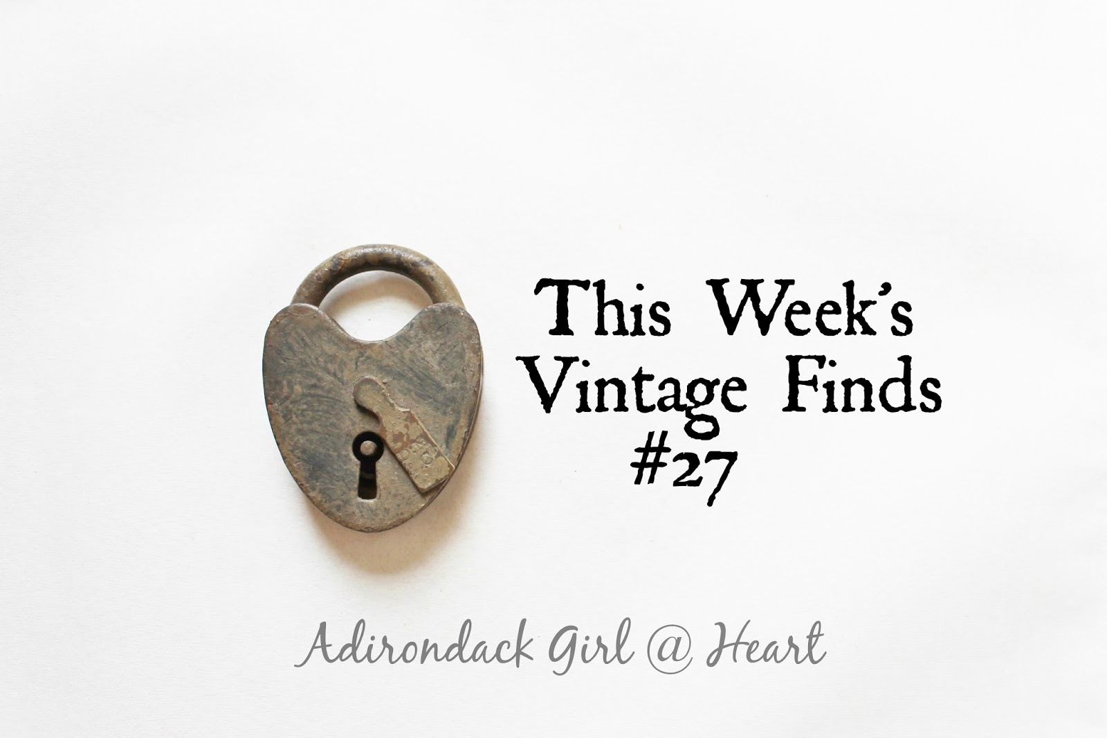 This Week's Vintage Finds #27