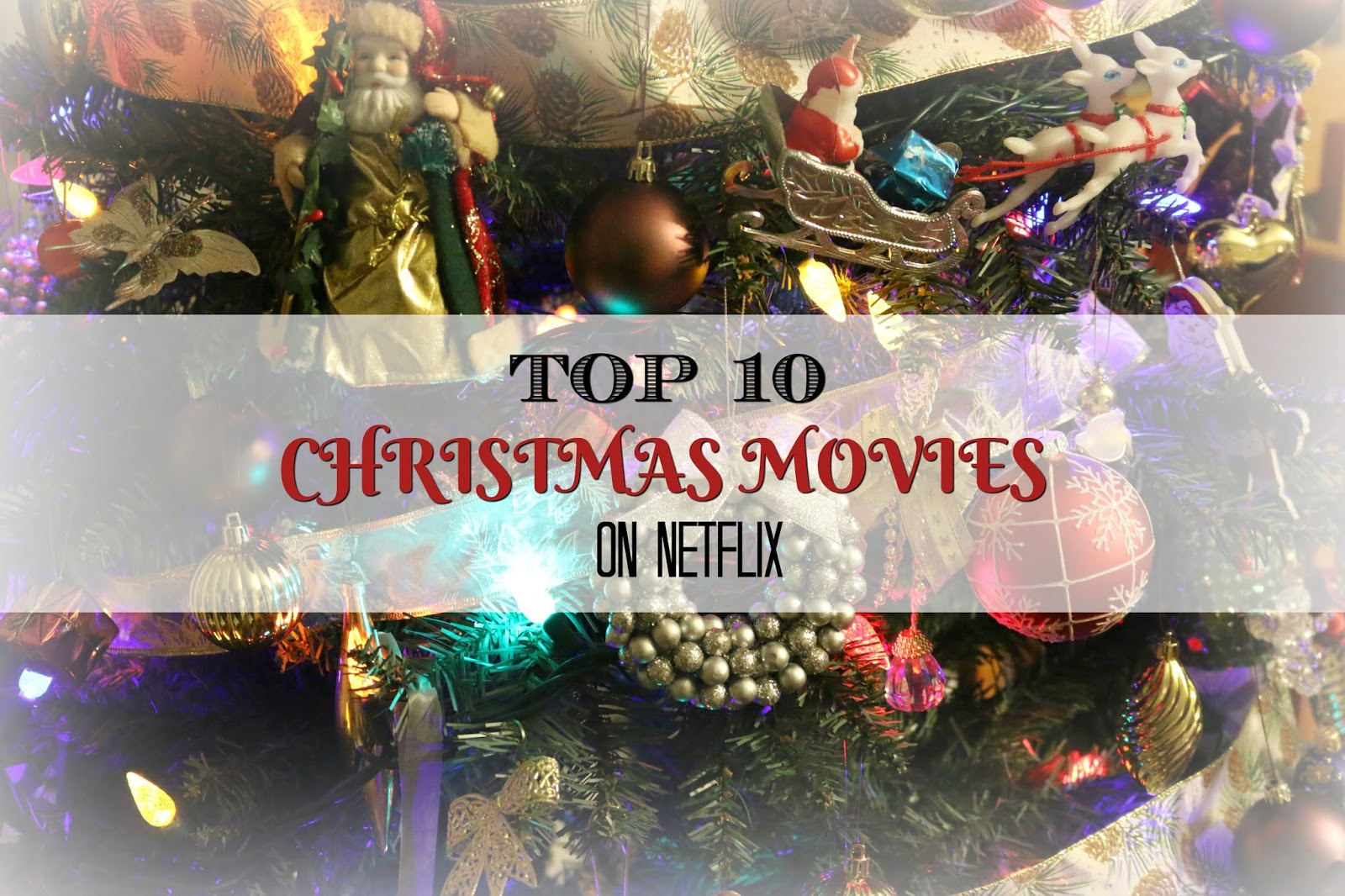 top 10 christmas movies netflix