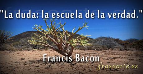 Frases sabias de Francis Bacon