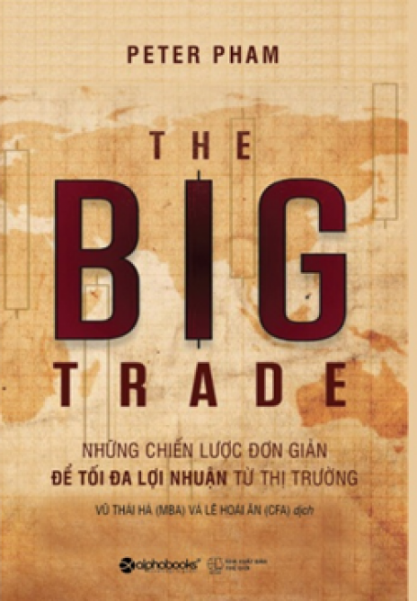 Giao dịch lớn - The Big Trade
