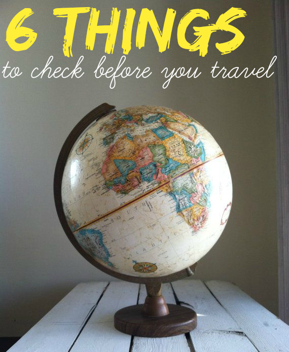 http://theblondelion.blogspot.de/2015/01/travel-6-things-to-check-before-you.html