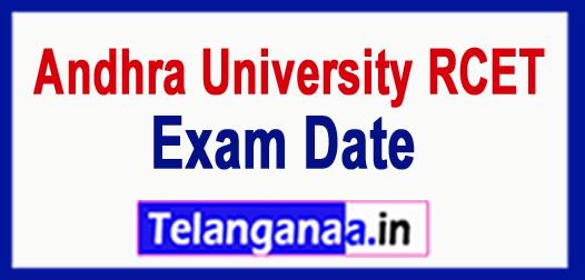 AU Andhra University RCET 2018 Exam Date