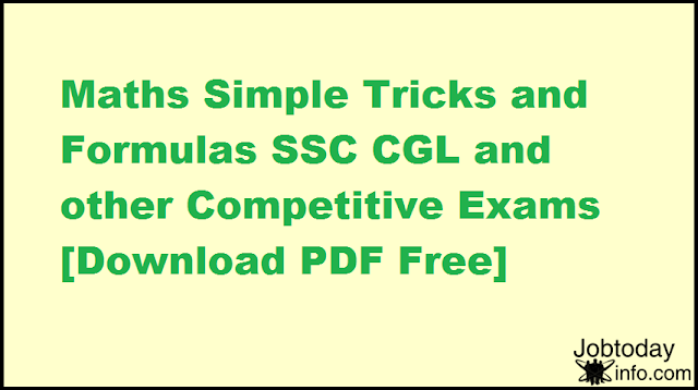 Maths Simple Tricks and Formulas SSC CGL and other Competitive Exams [Download PDF Free]