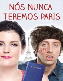 Nós Nunca Teremos Paris – Dublado