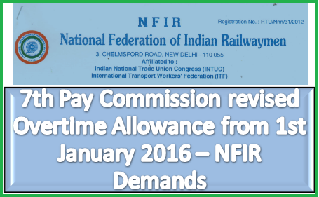 7th-cpc-revised-overtime-allowance-1st-january-2016-nfir-demands-paramnews