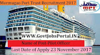 Mormugao Port Trust Goa Recruitment 2017– Pilot