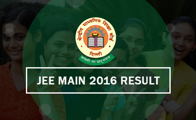 CBSE JEE Main 2016 Results