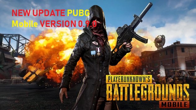 New Update! Download PUBG Mobile Version 0.9.0 Terbaru