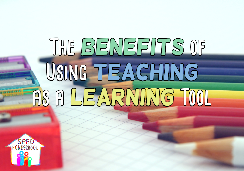 The Benefits of Using Teaching as a Learning Tool