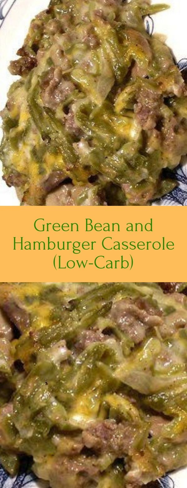 Green Bean and Hamburger Casserole (Low-Carb)