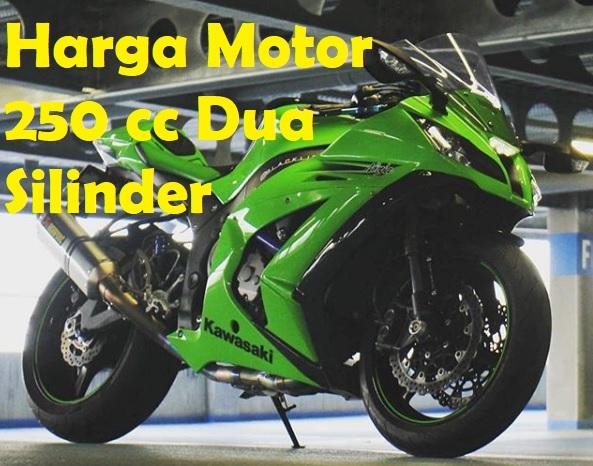 Daftar Harga Motor 250 cc Terbaru
