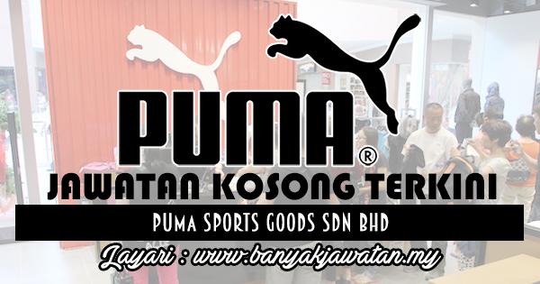 Jawatan Kosong 2017 di PUMA Sports Goods Sdn Bhd