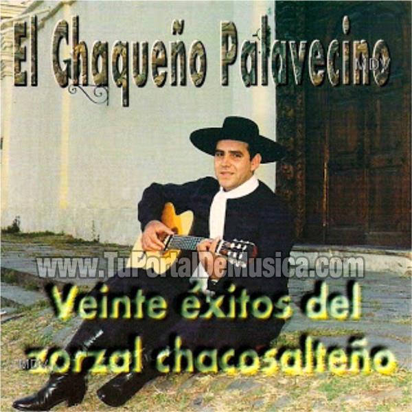 El Chaqueño Palavecino - 20 Exitos Del Zorzal Chacosalteño (1996)
