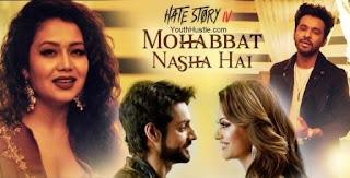 Mohabbat Nasha Hai Lyrics - Hate Story IV (4)