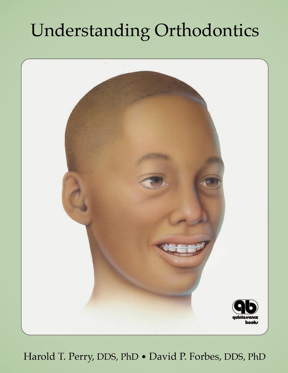 Understanding Orthodontics - Harold T Perry,David P Forbes - © 1997.PDF