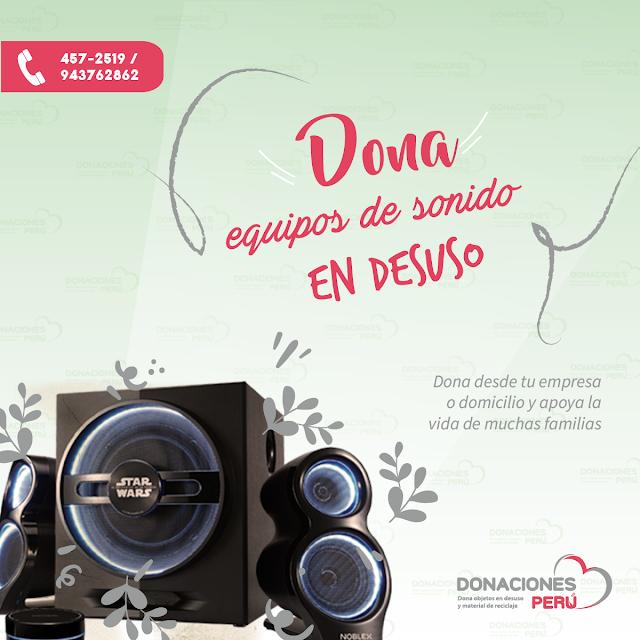 Dona Equipos de sonido en desusoDona Equipos de sonido - Recicla equipos de sonido - dona y recicla - recicla y dona - donaciones peru