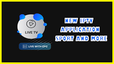 NEW IPTV APPLICATION | SPORT AND MORE