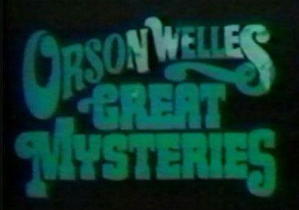 Orson Welles Great Mysteries (1973), British Horror TV