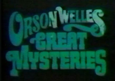 Orson Welles Great Mysteries (1973), British Horror TV