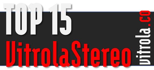 VitrolaStereo's Top 15 of 2017