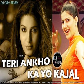 Teri Aakhya Ka Yo Kajal - DJ GRV