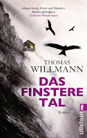 https://www.amazon.de/Das-finstere-Tal-Thomas-Willmann-ebook/dp/B004XYMHEG/ref=sr_1_1?s=books&ie=UTF8&qid=1523961258&sr=1-1&keywords=thomas+willmann+das+finstere+tal
