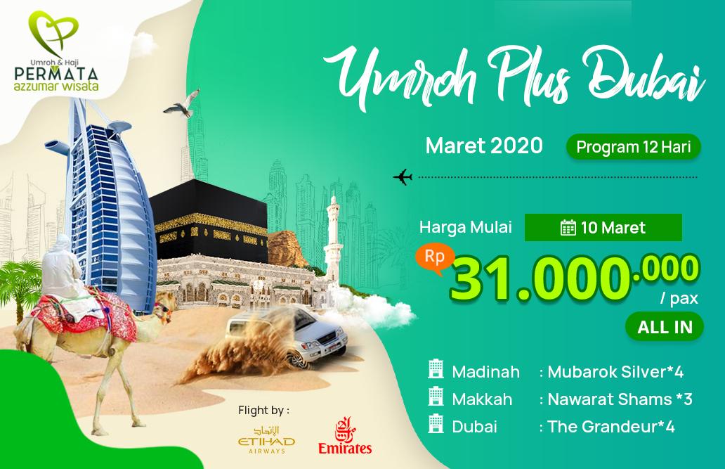 Biaya Paket Umroh maret 2020 Plus Dubai Murah