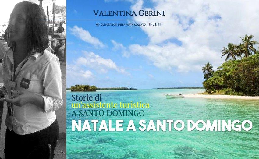 Natale a Santo Domingo, racconto di Valentina Gerini - Inedito, Viaggi