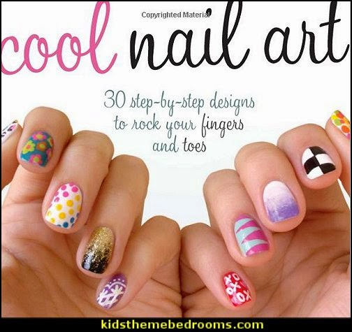 Cool Nail Art: 30 Step-by-Step Designs to Rock Your Fingers and Toes