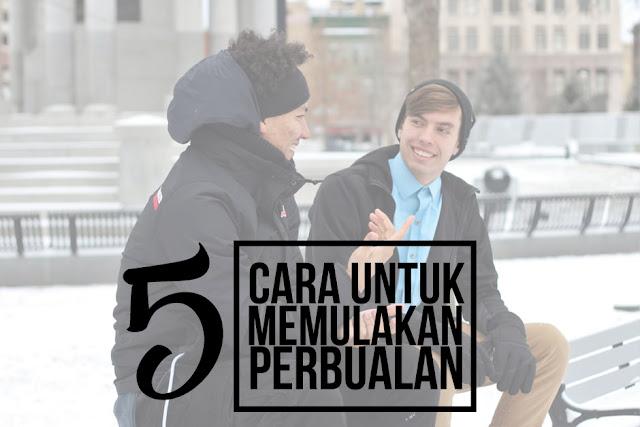 5 Langkah Untuk Memulakan Perbualan Dengan Orang Lain Atau Strangers