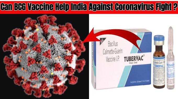 BCG Vaccine Help India Against Coronavirus Fight