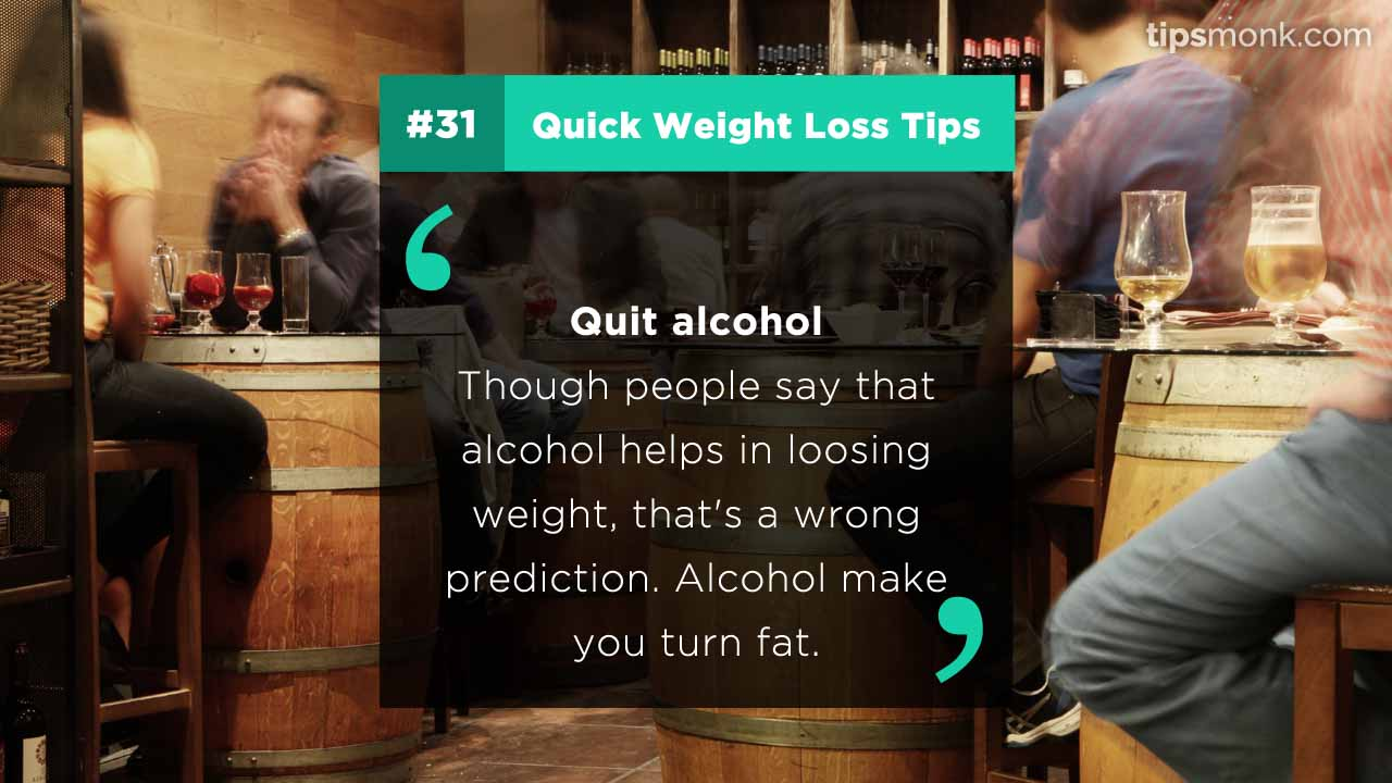 Weight loss tips - No alcohol - reduce weight fast