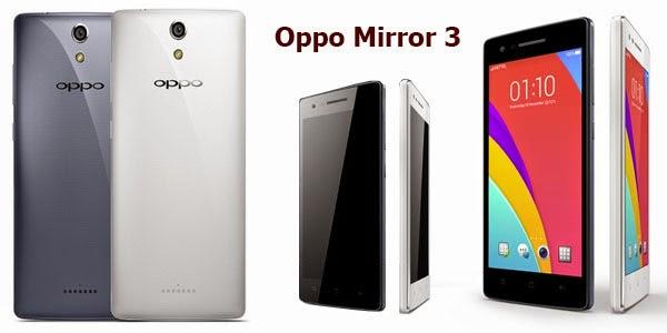 Harga Spesifikasi HP OPPO Mirror 3 Terbaru