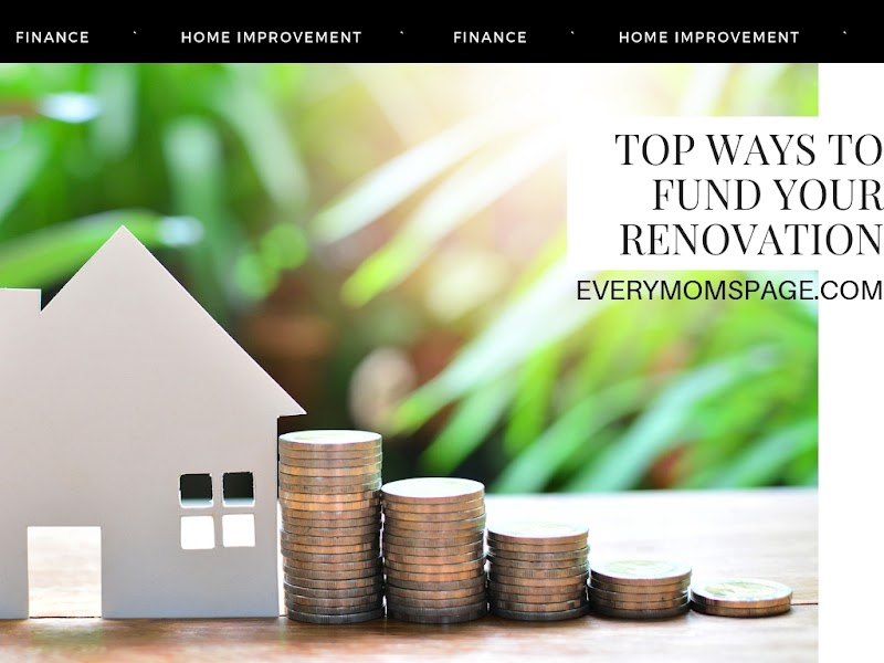 Top Ways to Fund Your Renovation