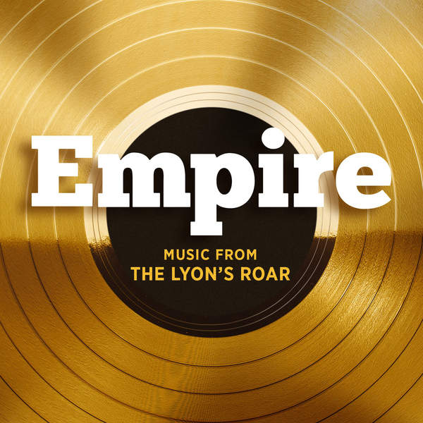 Empire Cast - Empire: Music From the Lyon's Roar - EP Cover