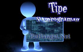 Tipe Pemrograman - BeHangat.net