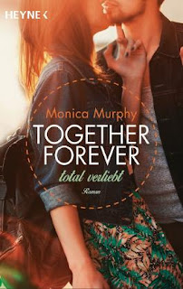 Together Forever - Total verliebt - Monica Murphy