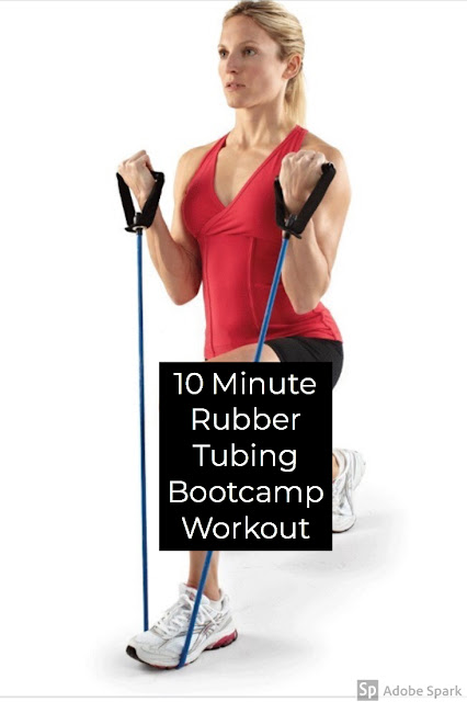 10 Minute Rubber Tubing Bootcamp Workout