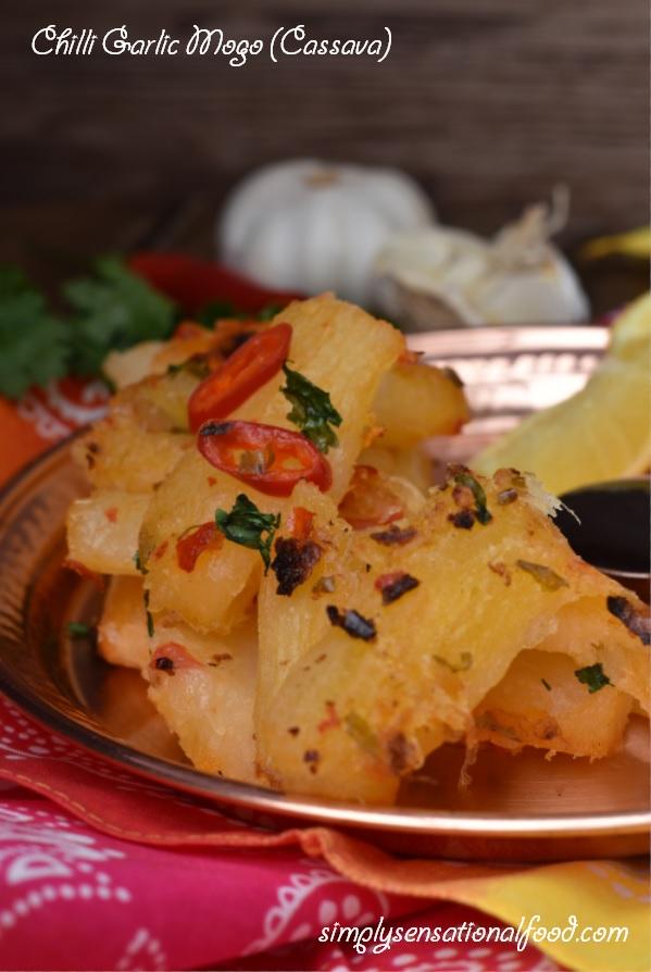 Chilli Garlic Mogo Cassava Simply Food