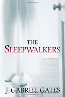 Sleepwalkers by J. Gabriel Gates